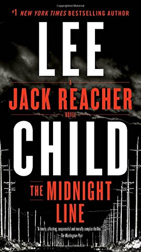 The Midnight Line: A Jack Reacher Novel [Child, Lee] (De Bolsillo)