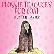 Flossie Teacake's Fur Coat | [Hunter Davies]