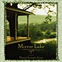 Mirror Lake Audiobook by Thomas Christopher Greene Narrated by Christopher Burns