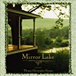 Mirror Lake | Thomas Christopher Greene
