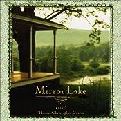 Mirror Lake | [Thomas Christopher Greene]