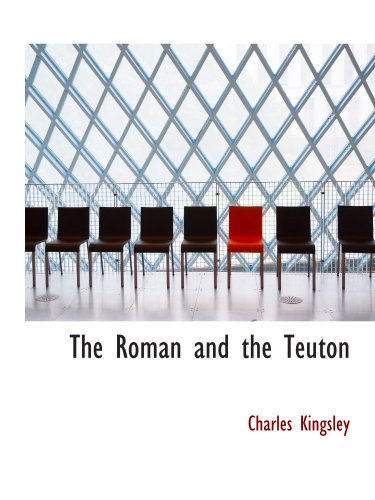 Le Roman et le Teuton