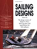 Sailing Designs, Vol. 6 (1929006055) by Perry, Robert H.