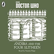 Andiba and the Four Slitheen: A Time Lord Fairy Tale (       UNABRIDGED) by Justin Richards Narrated by Yasmin Paige