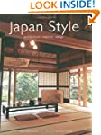 Japan Style: Architecture Interiors D...