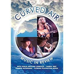 Curved Air Music In Review