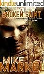 The Broken Saint: A Detectives Seagat...