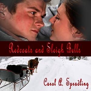 Redcoats and Sleigh Bells Audiobook