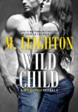 img - for Wild Child (Wild Ones 1.5) book / textbook / text book