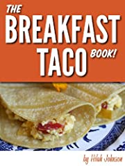 The Breakfast Taco Book