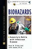 img - for Biohazards: Humanity's Battle With Infectious Disease (Science and Technology in Focus) book / textbook / text book