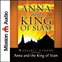 Anna and the King of Siam: The Book That Inspired the Musical and Film 'The King and I'