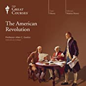 The American Revolution | The Great Courses