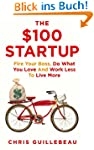 The $100 Startup (English Edition)