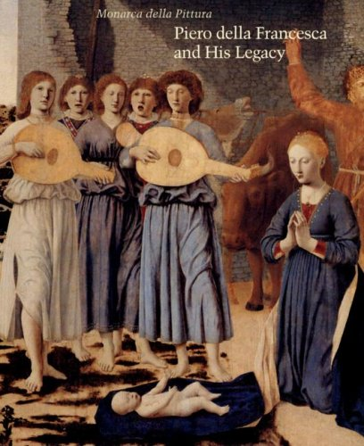 Piero della Francesca and His Legacy (Studies in the History of Art)