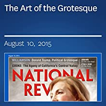 The Art of the Grotesque (       UNABRIDGED) by Kevin D. Williamson Narrated by Mark Ashby