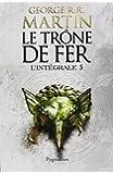 TRÔNE DE FER L'INTÉGRALE T.05 : TOMES 13-14-15
