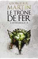Le Trône de fer l'Intégrale (A game of Thrones), Tome 5 :