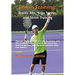 Tennis Fitness: Tennis Abs, Yoga Tennis, and Serve Training
