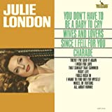 You Don't Have to Be a Baby to Julie London