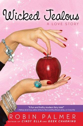 Wicked Jealous: A Love Story