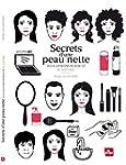 Secrets d'une peau nette