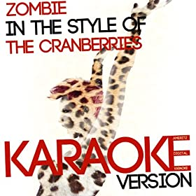 Zombie (In the Style of the Cranberries) [Karaoke Version]