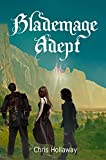 Blademage Adept (The Blademage Saga Book 3)