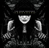 Hang You From The Heavens - Dead Weather