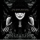 Horehoundby the Dead Weather