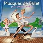 Musiques de ballet pour petites oreilles © Amazon