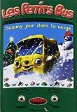 echange, troc Les Petits Bus : Sammy joue dans la neige