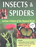 Curious Critters of the Natural World: Insects & Spiders