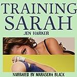 Training Sarah | Jen Harker