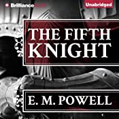The Fifth Knight | [E. M. Powell]