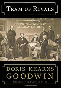 Cover of &quot;Team of Rivals: The Political G...