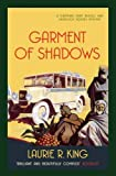Garment of Shadows (Mary Russell Mystery 12) (0749012226) by Laurie R. King