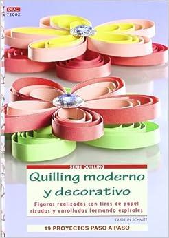 moderno y decorativo / Modern and Decorative Quilling: Figuras