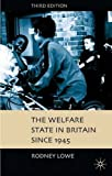 img - for The Welfare State in Britain since 1945, Third Edition book / textbook / text book