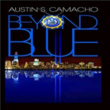 Beyond Blue Audiobook by Austin S. Camacho Narrated by Allan Callaway