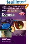 Cornea: Color Atlas and Synopsis of C...