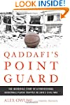 Qaddafi's Point Guard: The Incredible...