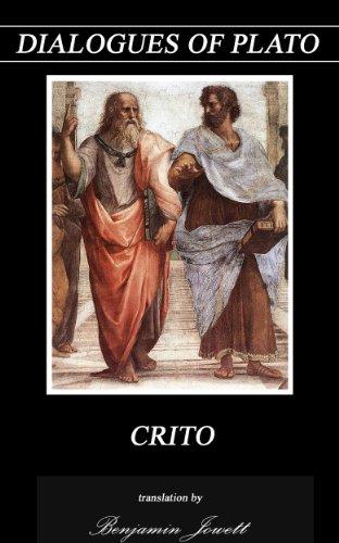 Plato - CRITO (Annotated) (Dialogues of Plato Book 18) (English Edition)