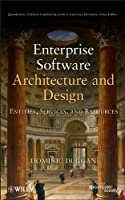 Enterprise Software Architecture and Design: Entities, Services, and Resources ebook download