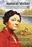 51ImIfk0lGL. SL160  Natural Writer: A Story About Marjorie Kinnan Rawlings (Creative Minds Biographies)