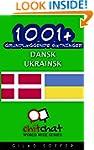 1001+ grundl�ggende s�tninger dansk -...