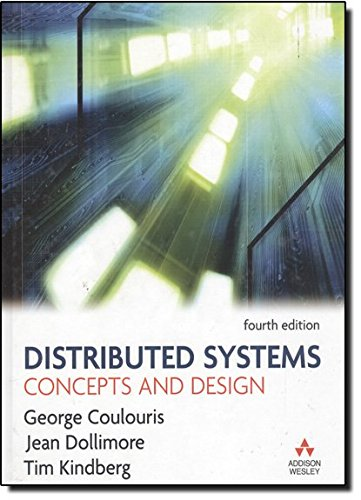 Eylovrora Download Pdf Distributed Systems Concepts And Design 4th Edition By Jean Dollimore Tim Kindberg George Coulouris