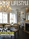 "FOXEY MAGAZINE FOXEY LIFESTYLE (A to Z for beautiful life by Noriko""Daisy Lin"