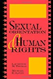 Sexual Orientation and Human Rights (0847687708) by Michael E. Levin