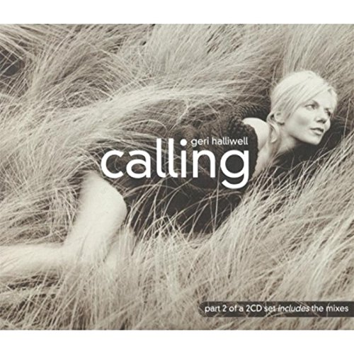 Geri Halliwell - Calling [uk Cd2] - Zortam Music